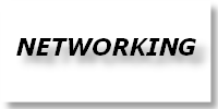 - NETWORKING